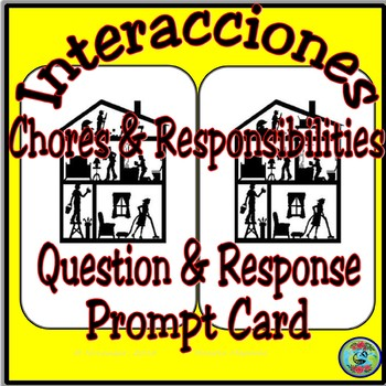 Home Topic: Chores and Responsibilities Question and Response Prompt Card
