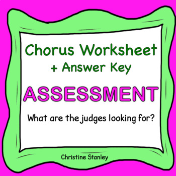 Chorus ASSESSMENT Worksheet ♫ ♫ ♫ What are the judges looking for?