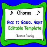 Chorus Back to School Night Template