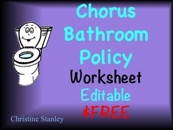 Chorus Bathroom Policy Worksheet $FREE