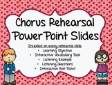 CHORUS (CHOIR) REHEARSAL POWERPOINT (VOCABULARY, LISTENING, OBJECTIVES, YOUTUBE)