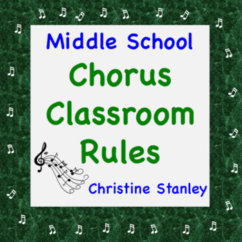 Middle School Chorus Classroom Rules:  The Top Five
