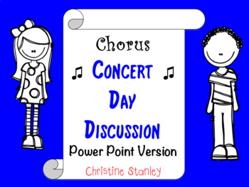Chorus Concert Day Checklist ♫ Power Point Version