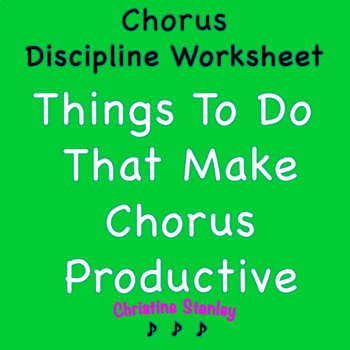 Chorus Discipline Worksheet - Writing Project - Elevated Consequence
