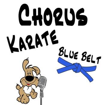 Chorus Karate Blue Belt - Chromatic Scale & Rhythm Notation Music Lesson Plan