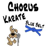 Chorus Karate - Blue Belt - Singing Lessons & Vocal Exploration