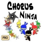 Chorus Ninja ~Pro~ Chorus  Curriculum For Vocal Exploration