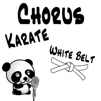 Chorus Karate White Belt ~ Solfege & Vocal Exploration Music Lesson Plan