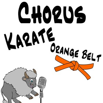 Chorus Karate Orange Belt ~ Intervals & Vocal Exploration Music Lesson Plan
