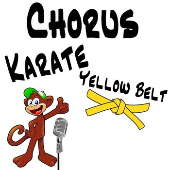 Chorus Karate Yellow Belt ~ Solfege & Vocal Exploration Music Lesson Plan