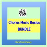 Chorus Music Basics BUNDLE ♫