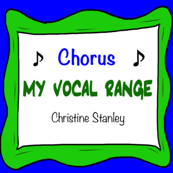 My Vocal Range Chorus Worksheet