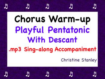 Chorus Playful Pentatonic Warm-up ♫ ♫  .MP3 Accompaniment