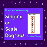 Chorus Warm-up Singing on Scale Degrees
