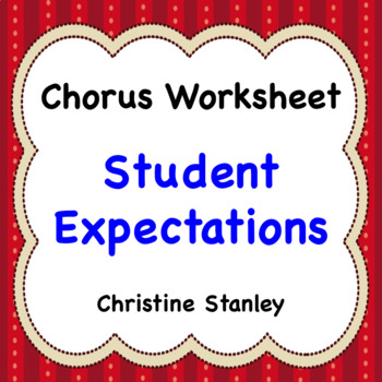 Student Expectations Chorus Worksheet