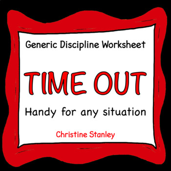 Time Out Worksheet for Classroom Management