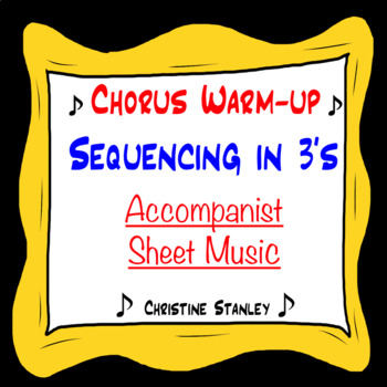 Chorus Warm-up Sequence Up the Scale Accompaniment Sheet Music ♫