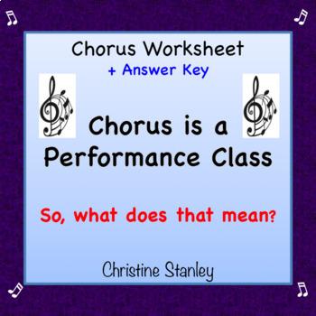 Chorus is a Performance Class! Worksheet + Answer Key ♪ ♪ ♪
