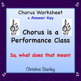 Chorus is a Performance Class! Worksheet + Answer Key ♪