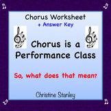 Chorus is a Performance Class! Worksheet + Answer Key ♪