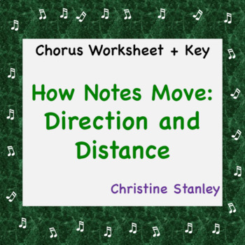 Music Worksheet How Notes Move ♫  Direction and Distance (