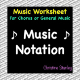 Music Notation Chorus or General Music Worksheet ♫ (+Answer Key)