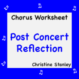 Chorus Post Concert Reflection Worksheet