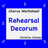 Rehearsal Decorum Chorus Worksheet  + Answer Key ♪♪