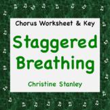 Staggered Breathing Chorus Worksheet