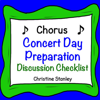 Chorus Concert Day Discussion Preparation Checklist