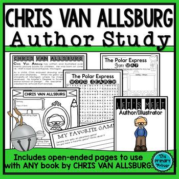 Chris Van Allsburg:  An Author Study Packet