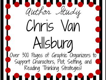 Chris Van Allsburg: Author Study