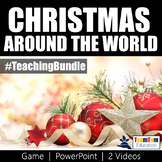 Christmas Around the World PowerPoint, Video, and Game