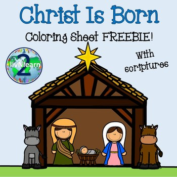 Christ Is Born Coloring Sheets FREEBIE!