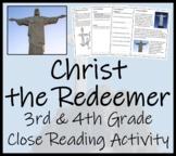 Christ the Redeemer Close Reading Activity   3rd Grade & 4th Grade
