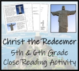 Christ the Redeemer - 5th & 6th Grade Close Reading Activity