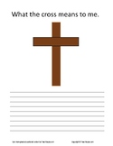 Christian Cross..What the Cross Means to Me Writing Assignment for Sunday School
