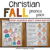 Christian Fall Phonics Pack {letter sounds & short vowels}