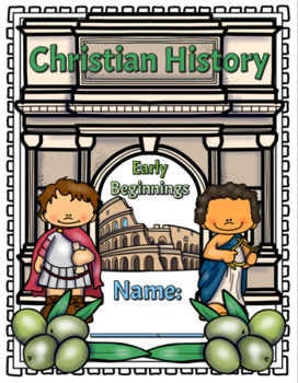 Christian History: Early Beginnings