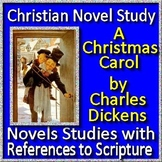Christian Novel Study - A Christmas Carol by Charles Dickens Print AND Paperless