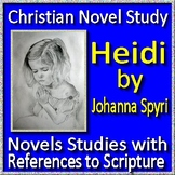 Christian Novel Study - Heidi by Johanna Spyri