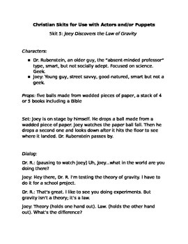 Christian Skits for Use w/Actors or Puppets #5:Joey Discovers the Law of Gravity
