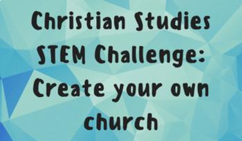 Christian Studies - STEM Challenge - design a church
