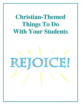 Christian-Themed Things To Do With Your Students