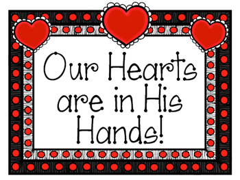 Christian Valentine's Day Bulletin Board Set. Our Hearts are in His Hands!