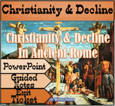 Christianity & Decline of Rome