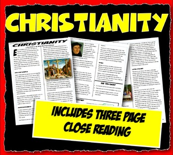 Christianity History, Beleifs and Practices Close Reading and Graphic Organizer