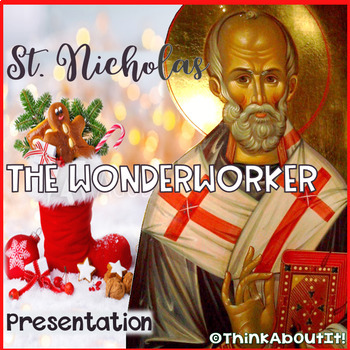 Christianity: St. Nicholas The Wonderworker Presentation