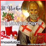 St. Nicholas The Wonderworker Presentation