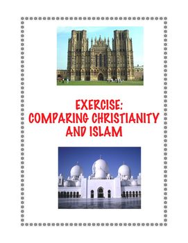 Christianity and Islam: Compare and Contrast Exercise